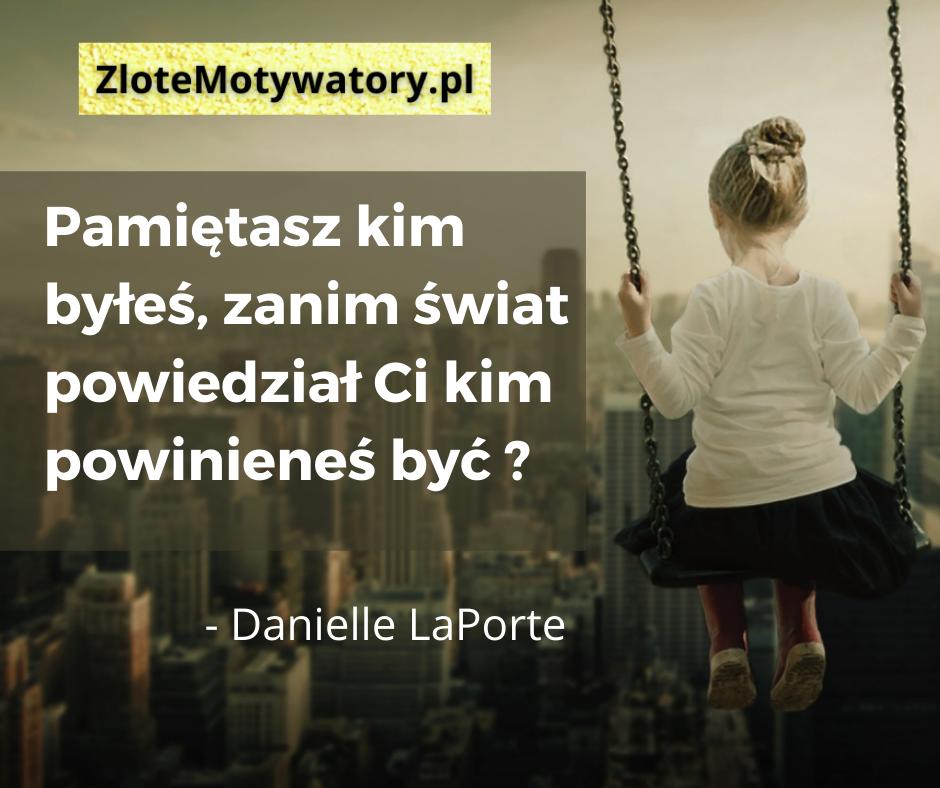 Danielle LaPorte cytaty