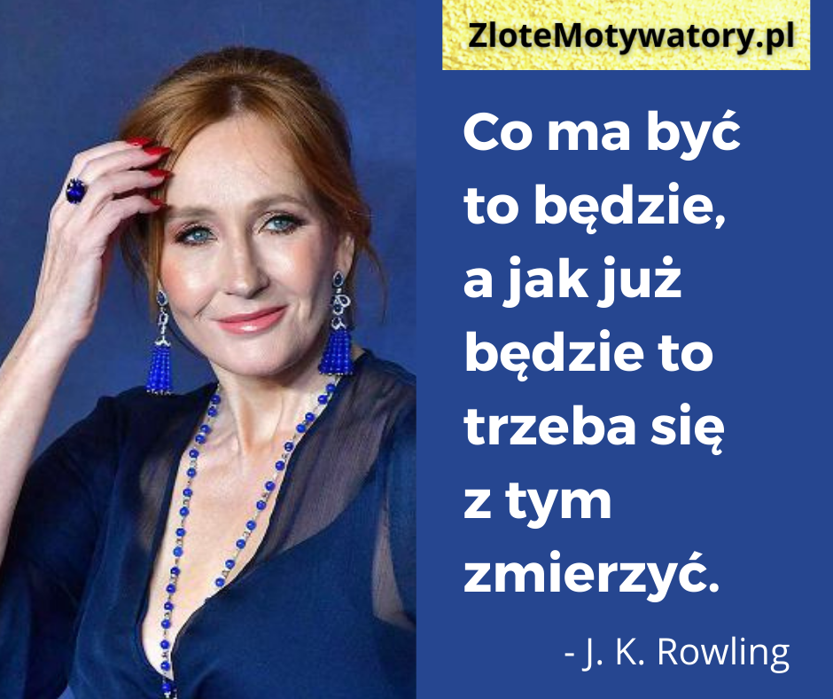 J.K.Rowling cytaty